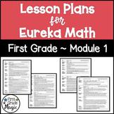Eureka Math Lesson Plans First Grade Module 1