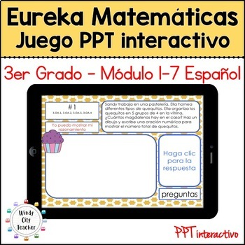 Eureka Math / Matemáticas, 3rd grade Mid & End Bundle 1-7 PPT Games Spanish