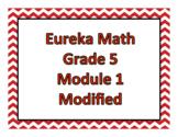 Eureka Math Modified: Grade 5, Module 1