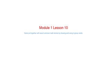 Eureka Math Module 1 Lesson 10