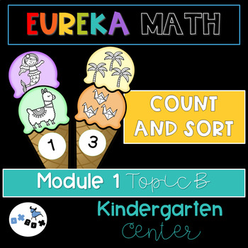 Eureka Math Module 1 Topic B Center Activity: Count and Sort