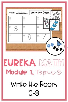 Eureka Math Module 1 Topic E Center Activity: Write the Room 0-8