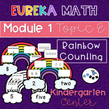 Counting Rainbows 0-8: Eureka Math Module 1 Topic E Center Activity