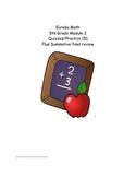 5th Grade Eureka Math Module 2- (5 formatives, 1 pretest, and 1 summative)