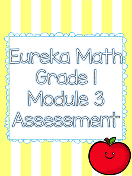 Eureka Math Module 3 Assessment