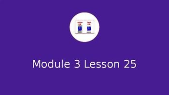Eureka Math Module 3 Lesson 25