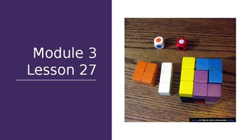 Eureka Math Module 3 Lesson 27