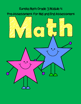 Eureka Math Grade 3 Module 4 Practice Mid and End Assessment