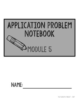 Eureka Math Module 5 - Application Problems