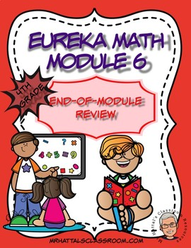 Eureka Math Module 6 End-of-Module Review (2 Practice Assessments)