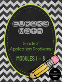 Eureka Math Modules 1 - 8  Application Problems Bundle