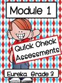 Eureka Math Quick Check Assessments: Module 1 / Grade 3