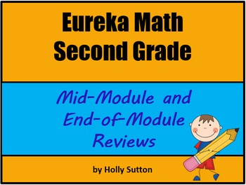Eureka Math Second Grade Mid-Module and End-of-Module Reviews