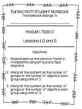 Eureka Math Student Notebooks, 3rd Grade, Module 1, Topic D