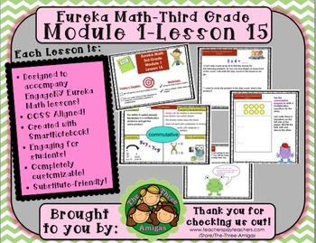 M1L15 Eureka Math - Third Grade: Module 1- Lesson 15 Smartboard Lesson