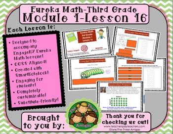 M1L16 Eureka Math-Third Grade: Module 1-Lesson 16 SmartBoard Lesson