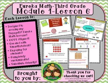 M1L06 Eureka Math - Third Grade: Module 1- Lesson 6 Smartboard Lesson