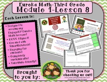 M1L08 Eureka Math-Third Grade: Module 1-Lesson 8 SmartBoard Lesson