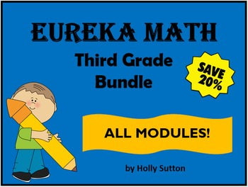 Eureka Math (aka Engage New York) Third Grade Bundle- ALL MODULES