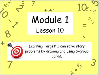 Eureka Math (or Engage New York) Module 1 Lesson 10
