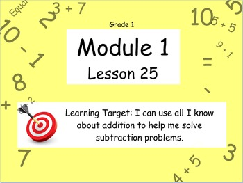 Eureka Math (or Engage New York) Module 1 Lesson 25