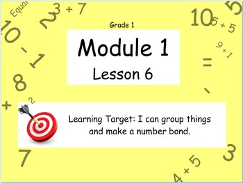 Eureka Math (or Engage New York) Module 1 Lesson 6