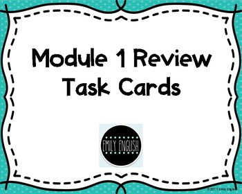 Eureka Module 1 Review Task Cards