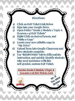 Eureka Self Grading Google Form Exit Tickets- Grade 5  Module 1  (Lesson 1-4)