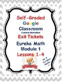 Eureka Self Grading Google Form Exit Tickets- Grade 5  Mod
