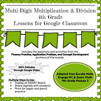 Eureka, Zearn Math, & Engage NY 4th Grade Math Module 3 for Google Classroom!