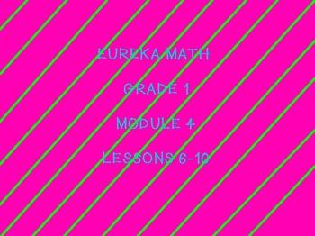 Eureka math module 4 lessons 6-10 first grade