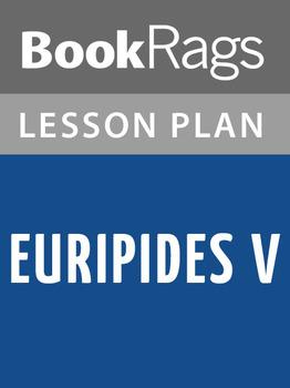 Euripides V Lesson Plans