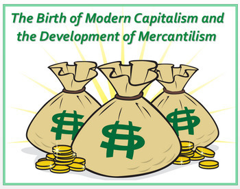 """""""Capitalism & Mercantilism in the Age of Exploration"""" + DBQ Assessments"""