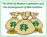 """Capitalism & Mercantilism in the Age of Exploration"" + DBQ Assessments"