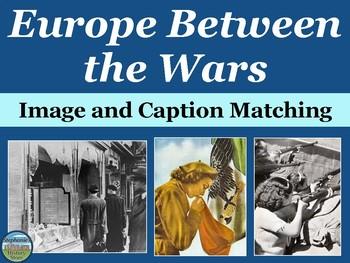 Europe Between the Wars Primary Source Image Activity