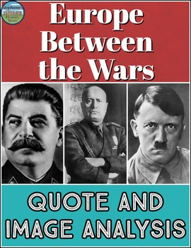 Europe Between the Wars Quote and Image Analysis