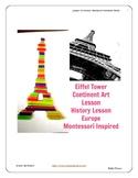 Europe Eiffel Tower History Art Lesson Montessori Grade Pre-K to 5th Common Core