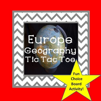 Europe Geography Tic Tac Toe Choice Board