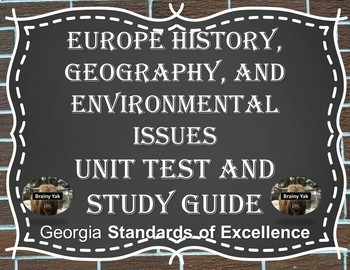 Europe History Geography Environmental Issues Unit Test and Study Guide