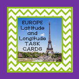 Europe Latitude and Longitude TASK CARDS