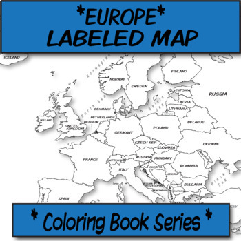 Europe Political Map (Labeled) **Coloring Book Series**