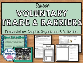 Europe: Voluntary Trade and Trade Barriers (SS6E8)