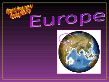 Europe World Regional Geography -Lesson with Powerpoint