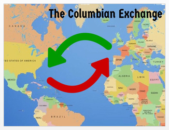 """""""The Columbian Exchange"""" + Assessments - Common Core-Aligned"""