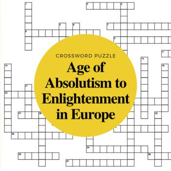 European Absolutism to Enlightenment Crossword Puzzle