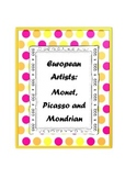 European Artists: Monet, Picasso and Mondrian - a 6 lesson bundle!