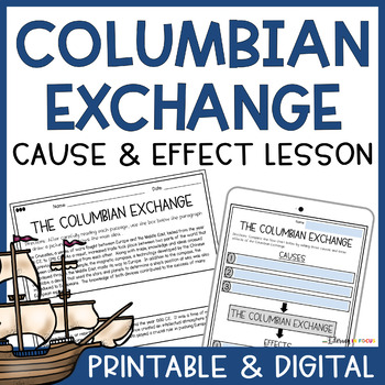 The Columbian Exchange: Causes and Effects