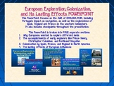 European Exploration, Colonization, and its Lasting Effects PowerPoint