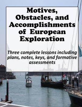European Exploration - Motives, Obstacles, Accomplishments