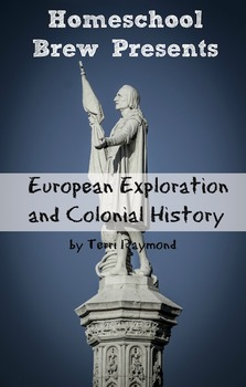 European Exploration and Colonial History (Fourth Grade Social Science)